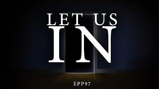 Let Us In | Ghost Stories, Paranormal, Supernatural, Hauntings, Horror