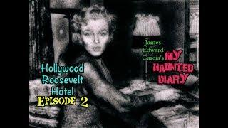 Hollywood Roosevelt Hotel Marilyn Monroe Ghost Paranormal Investigations P2 My Haunted Diary