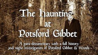 TRAILER - THE HAUNTING AT POTSFORD GIBBET