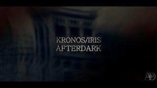 Kronos - Iris Ελευσίνας | AfterDark Project | Trailer