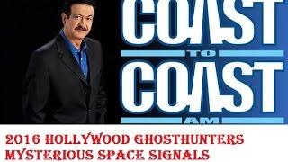 Coast To Coast AM   October 24, 2016 Hollywood Ghosthunters  Mysterious Space Signals