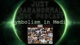 Satanic Symbolism in Media   Just Paranormal Podcast LIVE