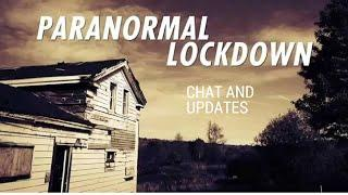 Chat & Paranormal Lockdown Updates