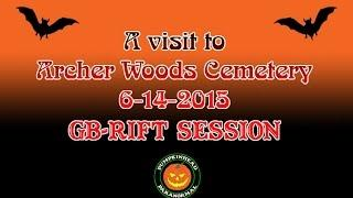 GB-RIFT Session at ArcherWoods Cemetery