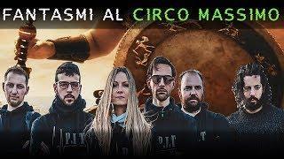 I FANTASMI DEL CIRCO MASSIMO  A ROMA