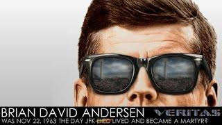 Veritas Radio - Brian David Andersen - 1 of 2 - Was 11/22/63 the Day JFK Died and Became a Martyr?