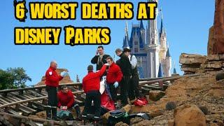 6 of the Worst Deaths at Disnleyland and Disney World
