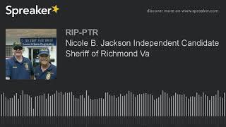 Nicole B. Jackson Independent Candidate Sheriff of Richmond Va