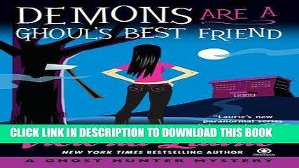 [PDF] Demons Are a Ghoul s Best Friend (Ghost Hunter Mysteries, Book 2) Popular Collection