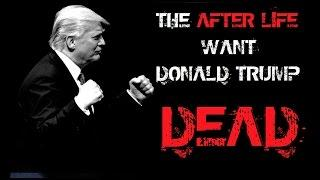 WHAT THE DEAD THINK OF DONALD TRUMP | PRESIDENT OF USA