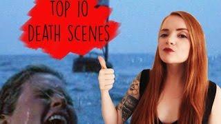 Top 10 Death Scenes