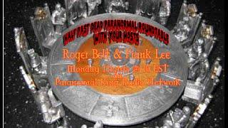 Half Past Dead Paranormal Roundtable Feb 2nd Show