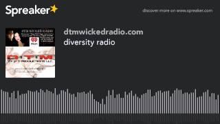 diversity radio (part 1 of 6)