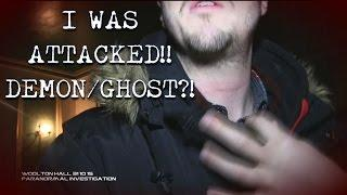 Woolton Hall - ATTACKED BY A POLTERGEIST/GHOST/DEMON?!