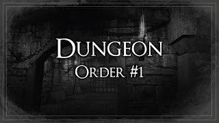 DUNGEON ORDER #1