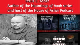 RPA S4 Episode 157: Interview with Steve Asher | Ghost Stories | Haunting | Paranormal and The...