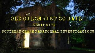 Live Paranormal Investigation Show Follow up | Old Gilchrist Co Jail