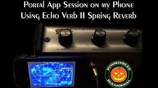 Portal Spirit Box App Session on my Phone using my Echo Verb Spring Reverb Unit