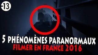 TOP 5 PHÉNOMÈNES PARANORMAUX LES PLUS TERRIFIANTS JAMAIS FILMÉ 1/2 (Chasseur de Fantômes) Urbex