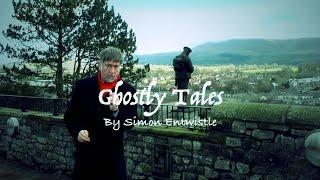 Ghostly Tales By Simon Entwistle
