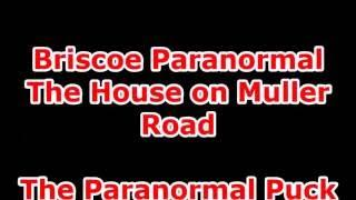Paranormal Puck inThe House on Muller Road