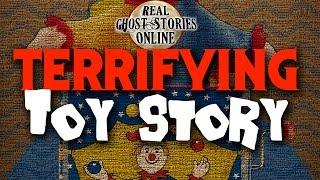 Terrifying Toy Story Ghost Stories & Paranormal Podcast