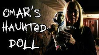 "OMAR'S HAUNTED DOLL ""PARANORMAL CAUGHT ON CAMERA"" !! CREEPY!!!"