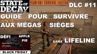 ☣ State of Decay DLC Novembre:Tartes [Guide pour Méga Siège LIFELINE]