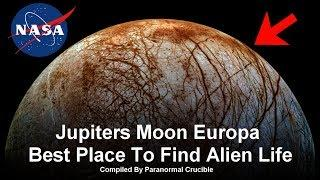 Jupiters Moon Europa Best Place To Find Alien Life