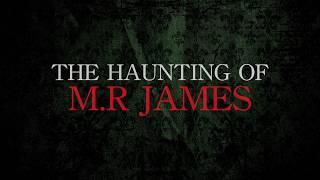 THE HAUNTING OF M.R.JAMES  - TRAILER 2019