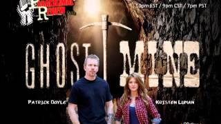 Paranormal Review Radio: SyFy's Ghost Mine: Patrick Doyle & Kristen Luman