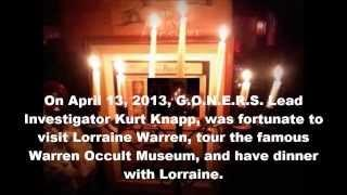 Warren's Occult Museum : G.O.N.E.R.S. Lead Investigator Kurt Knapp and Lorraine Warren