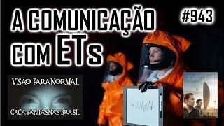 COMO ACONTECE A COMUNICAÇÃO COM ETs   Caça Fantasmas Brasil #943