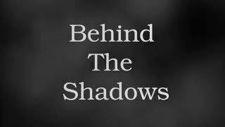 Behind The Shadows Commercial 2016