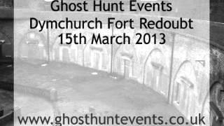 Dymchurch Redoubt Fort real ghost voice EVP