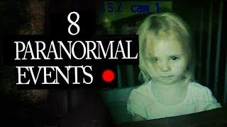 8 Mysterious Paranormal Events Caught on Tape