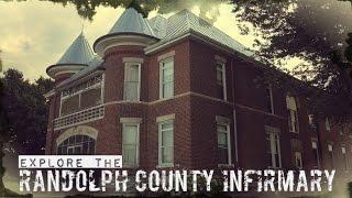 Explore the Randolph County Infirmary