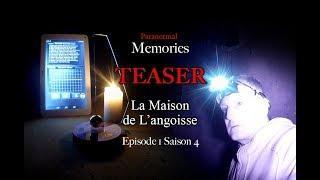 Paranormal Memories : La Maison de l'Angoisse •TEASER• EP01 - S04