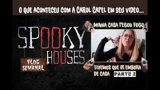 """Análise Espiritual - Carol Capel em """"Minha casa pegou fogo"""" 2"""