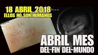 18 de Abril de 2018 y fin del mundo en este mes