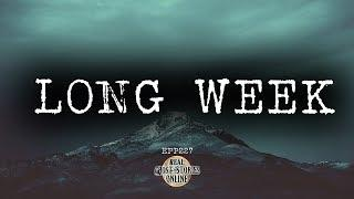 Long Week | Ghost Stories, Paranormal, Supernatural, Hauntings, Horror