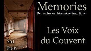 Memories : Les Voix du Couvent - EP07 S01