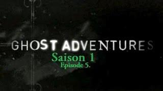 Ghost Adventures - Usine Siderurgique Sloss   S01E05 (VF)