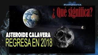 Asteroide Calavera | Regresa en 2018