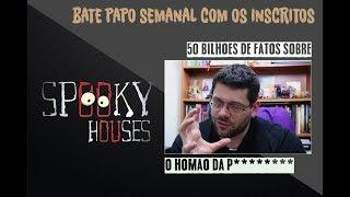 Spooky Houses - 50 Bilhões de Fatos Sobre Mim