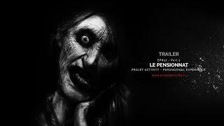 TRAILER - EP#27 - PART 2 - LE PENSIONNAT - PARANORMAL