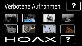 Hoax? - Die verbotenen Aufnahmen