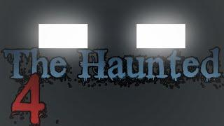 "THE HAUNTED: Episode 4 - ""Time"""