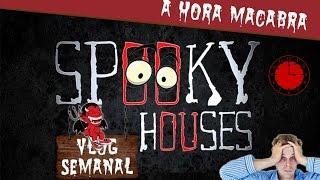 Assunto Spooky Semanal - A Hora Macabra