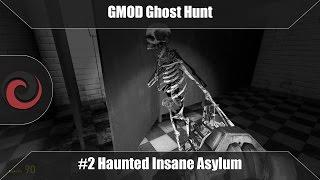 Haunted Insane Asylum | GMOD Ghost Hunters #2